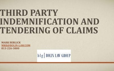Third Party Indemnification and Tendering of Claims